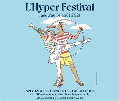 L'Hyperfestival à Paris (juillet-août 2021)
